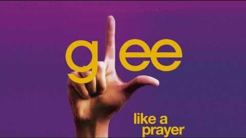 Glee - Like A Prayer FULL (iTunes Quality)