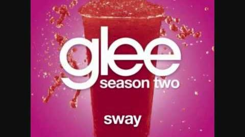Glee - Sway (FULL HQ)