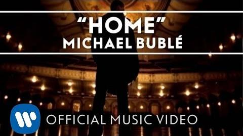 Michael Bublé - Home Official Music Video
