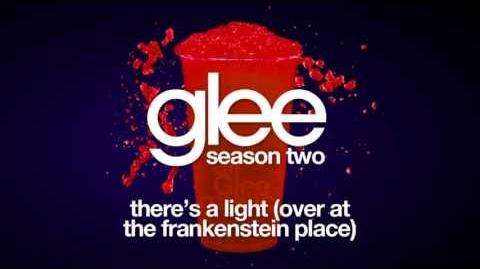 There's A Light (Over At The Frankenstein Place) Glee HD FULL STUDIO