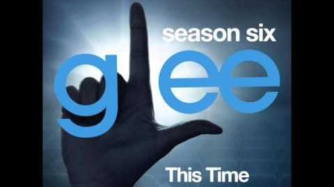 Glee - This Time (DOWNLOAD MP3 LYRICS)
