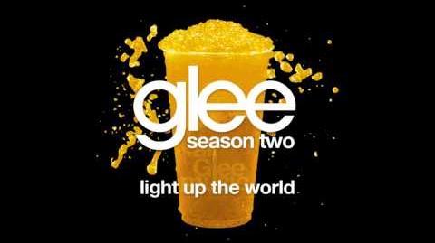 Light Up The World Glee HD FULL STUDIO