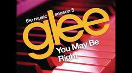Glee - You May Be Right (DOWNLOAD MP3 + LYRICS)