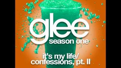 Glee - It's My Life Confessions Part II (DOWNLOAD MP3 LYRICS)