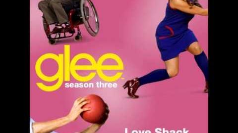 Glee - Love Shack (DOWNLOAD MP3 LYRICS)