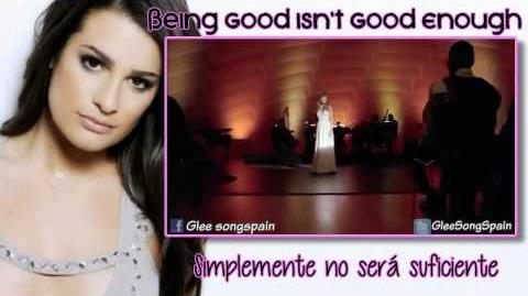 Glee - Being Good Isn't Good Enough Traducida Video