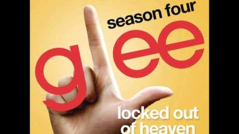 Locked Out Of Heaven (Glee Cast Version) (Full Audio)