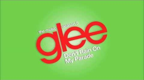 Don't Rain On My Parade Glee HD FULL STUDIO