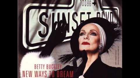 Betty Buckley - AS IF WE NEVER SAID GOODBYE (Sunset Boulevard)