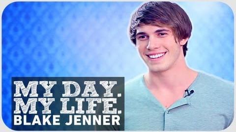 Blake Jenner - My Day. My Life