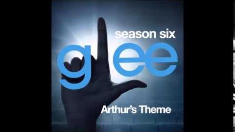 Glee - Arthur's Theme (DOWNLOAD MP3 LYRICS)