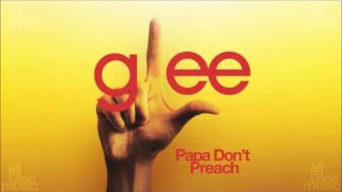 Papa Don't Preach Glee HD FULL STUDIO