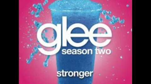 Stronger - Glee Cast