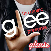 Glee the Music Presents: Glease