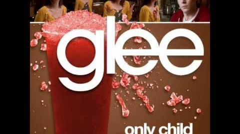Glee - Only Child (Unreleased Studio)