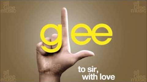 To Sir, With Love Glee HD FULL STUDIO
