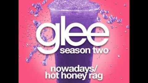 Glee - Nowadays Hot Honey Rag (DOWNLOAD MP3 LYRICS)