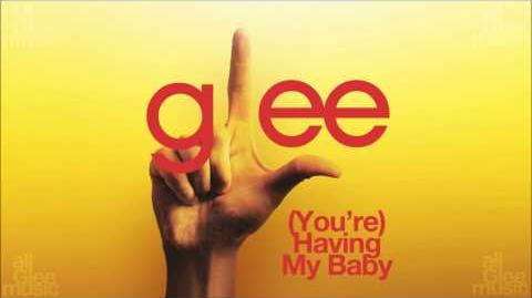 (You're) Having My Baby Glee HD FULL STUDIO