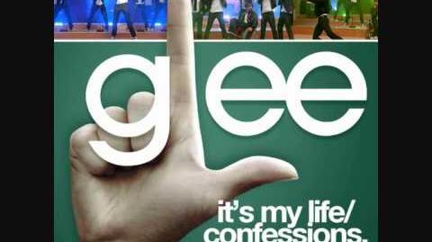 Glee - It's My Life Cofessions II Mashup Full Song)