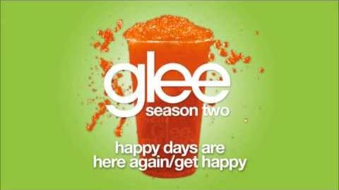 Happy Days Are Here Again Get Happy Glee HD FULL STUDIO