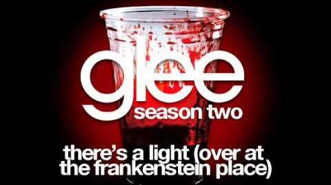 Glee - There's A Light Over At Frankenstein Place (DOWNLOAD MP3 LYRICS)