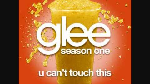 U Can Touch This Glee Cast Version