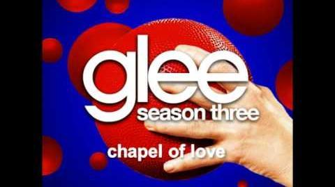 Chapel Of Love - Glee Unreleased Song DOWNLOAD LINK