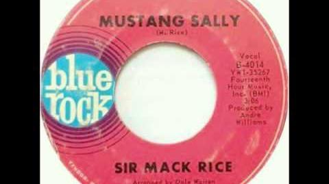 Sir Mack Rice Mustang Sally