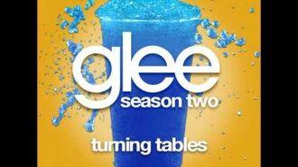 Glee - Turning Tables (DOWNLOAD MP3 + LYRICS)