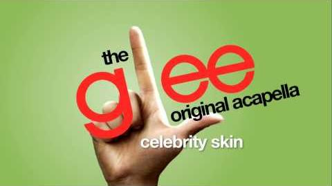Glee - Celebrity Skin - Acapella Version