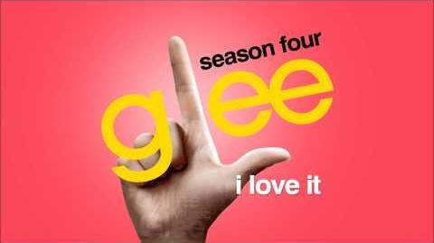 I Love It - Glee-1