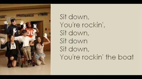 Glee Sit Down, You're Rocking The Boat (Lyrics)