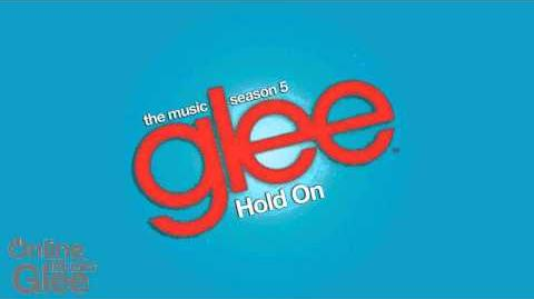 Hold On - Glee HD Full Studio