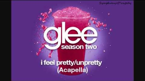 Glee Cast - I Feel Pretty Unpretty (ACAPELLA)
