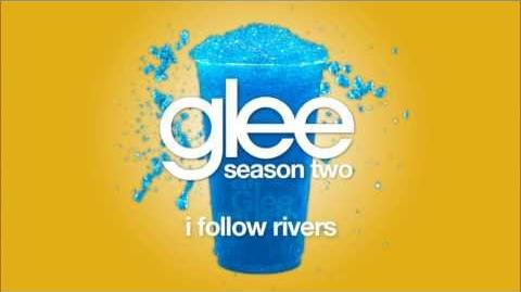 I Follow Rivers Glee HD FULL STUDIO-0