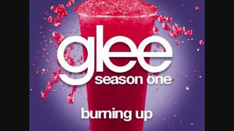 Burning Up (Glee Cast Version)