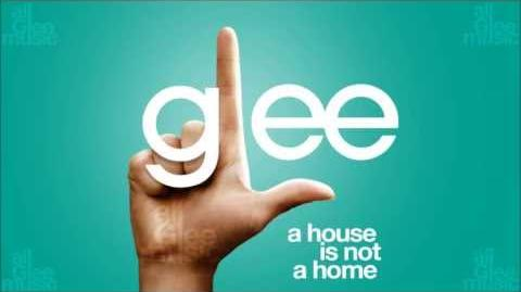 A House Is Not A Home Glee HD FULL STUDIO