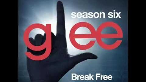 Glee - Break Free (DOWNLOAD MP3 LYRICS)