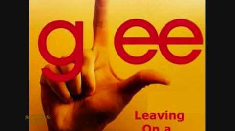 Leaving On A Jet Plane (Glee) Full Version (Original Video)