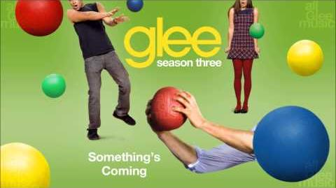 Something's Coming Glee HD FULL STUDIO