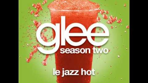 Glee - Le Jezz Hot (LYRICS)