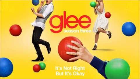 It's Not Right But It's Okay Glee HD FULL STUDIO