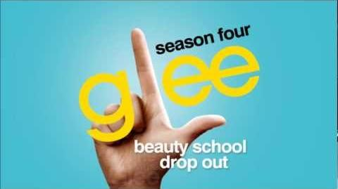 Glee - Beauty School Drop Out
