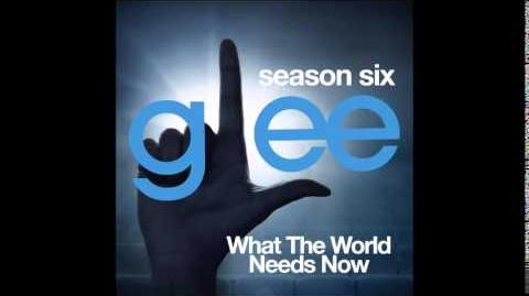 Glee - What The World Needs Now (DOWNLOAD MP3 LYRICS)