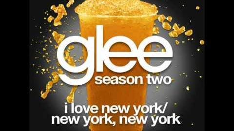 Glee I Love New York New York New York
