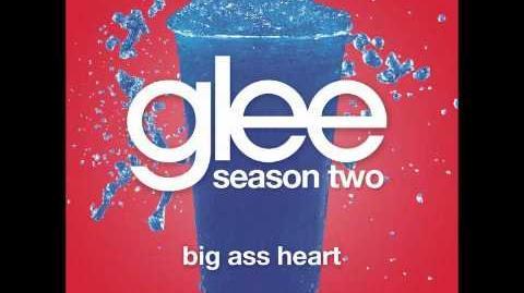 Big Ass Heart (Glee Cast Version)
