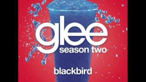 Glee - Blackbird (W LYRICS)