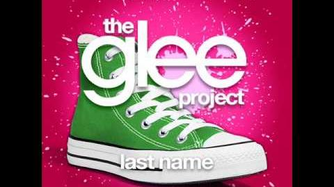 The Glee Project - Last Name (LYRICS)