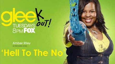 Hell To The No - Glee - Mercedes Jones (Full Performance)