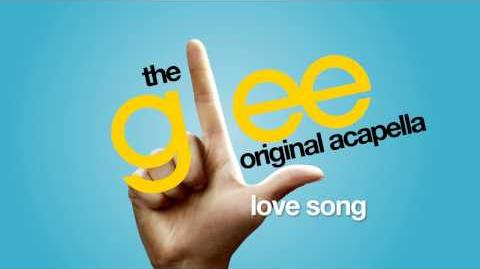 Glee - Love Song - Acapella Version